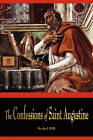 The Confessions of St. Augustine by St Augustine (Paperback / softback, 2010)