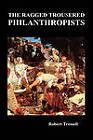 The Ragged Trousered Philanthropists by Robert Tressell (Hardback, 2009)