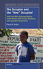 The Occupier and the New Occupied: Haiti and Other Oppressed Nations Under Western Neocolonial, Neoliberal, and Imperialist Dominations by Pierre W Orelus (Paperback / softback, 2010)