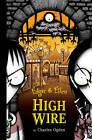 High Wire by Charles Ogden (Hardback, 2005)