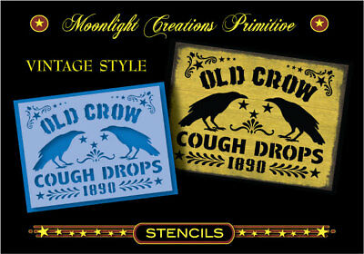Primitive Stencil-OLD CROW COUGH DROPS~Vintage Classic Old Design Rustic