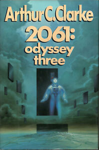 a review of the book 2061 odyssey three by arthur c clarke Book review: 2061 odyssey three july 3, 2013 ben reviews arthur c clarke's  novel 2061: odyssey three.
