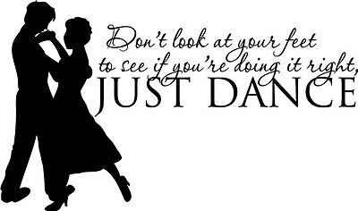 Just Dance quote Home Vinyl Decal Wall Decor