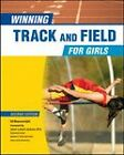 Winning Track and Field for Girls by Ed Housewright (Hardback, 2010)