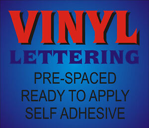 Custom Cut Vinyl Letters Number Wording PreSpaced Self - Self adhesive vinyl letters