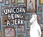 Unicorn Being a Jerk by C. W. Moss (Paperback, 2011)