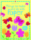 Things to Make and Do with Paper by Stephanie Turnbull (Paperback, 2011)
