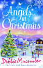 Angels at Christmas: Those Christmas Angels / Where Angels Go by Debbie Macomber (Paperback, 2011)