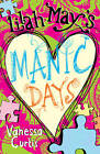 Lilah May's Manic Days by Vanessa Curtis (Paperback, 2012)