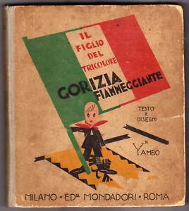 ENRICO-NOVELLI-YAMBO-IL-FIGLIO-DEL-TRICOLORE-GORIZIA-FIAMMEGGIANTE-1924