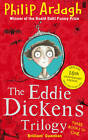 The Eddie Dickens Trilogy by Philip Ardagh (Paperback, 2011)