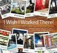 I Wish I Worked There!' von Kursty Groves (2010, Gebundene Ausgabe)