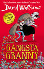 Gangsta Granny by David Walliams (Hardback, 2011)