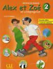 Alex et Zoe et compagnie - Nouvelle edition: Livre de l'eleve + livret d by Cle International (Paperback, 2010)