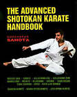 Shotokan Karate Handbook: Advanced by Gursharan Sahota (Paperback, 1997)