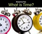 What is Time? by Tracey Steffora (Hardback, 2011)