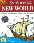 Explorers of the New World: Discover the Golden Age of Exploration with 22 Projects by Carla Mooney (Paperback, 2011)