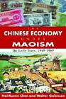 The Chinese Economy Under Maoism: The Early Years, 1949-1969 by Walter Galenson, Nai-ruenn Chen (Paperback, 2011)