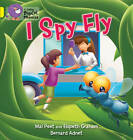 I Spy Fly: Band 03/Yellow by Mal Peat, Elspeth Graham (Paperback, 2011)