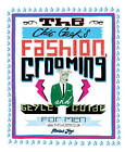 The Chic Geek Style Guide: Fashion, Grooming and Style Guide for Men by Marcus Jaye (Hardback, 2011)