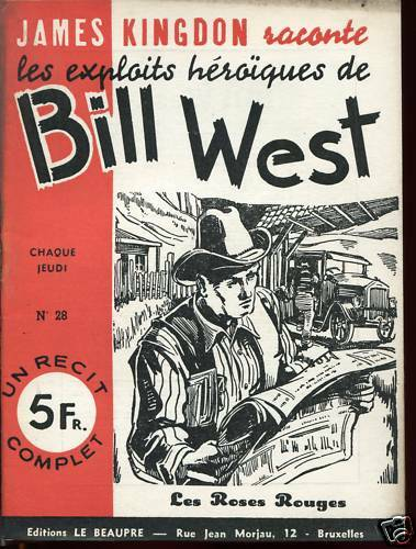 Exploits de BILL WEST / LES ROSES ROUGES.Récit complet