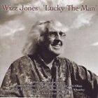 Wizz Jones - Lucky the Man (2007)