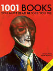 1001 Books: You Must Read Before You Die by Peter Boxall (Paperback, 2008)
