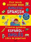 First Words Sticker Book: English - Spanish by Award Publications Ltd (Paperback, 2011)