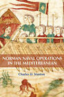 Norman Naval Operations in the Mediterranean by Charles D. Stanton (Hardback, 2011)