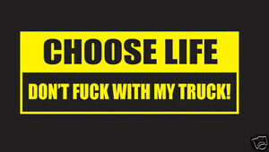 7-034-DONT-TOUCH-MY-TRUCK-VINYL-DECAL-STICKER-security-choose-life-don-039-t-4x4-mud