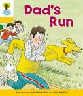 Oxford Reading Tree: Level 5: More Stories C: Dad's Run by Roderick Hunt (Paperback, 2011)