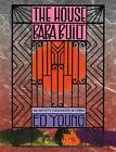 The House Baba Built: An Artist's Childhood in China by Ed Young (Hardback, 2011)