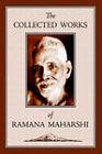 The Collected Works of Ramana Maharshi by Ramana Maharshi, Ramana (Hardback, 2006)
