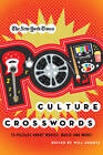 The New York Times Pop Culture Crosswords: 75 Puzzles About Movies, Music and More! by Griffin Publishing (Paperback, 2011)