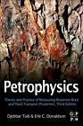 Petrophysics: Theory and Practice of Measuring Reservoir Rock and Fluid Transport Properties by Erle C. Donaldson, Djebbar Tiab (Hardback, 2011)