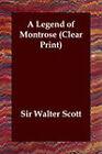 A Legend of Montrose by Sir Walter Scott (Paperback / softback, 2006)