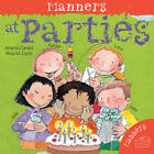 Manners at Parties by Arianna Candell (Paperback, 2011)