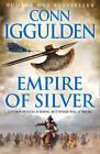 Empire of Silver (Conqueror, Book 4) by Conn Iggulden (Paperback, 2011)
