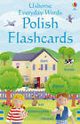 Everyday Words Flashcards: Polish by Kirsteen Rogers (Cards, 2009)