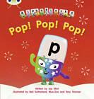 Pop! Pop! Pop!: Set 03: Alphablocks by Joe Elliot (Paperback, 2011)