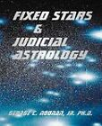 Fixed Stars and Judicial Astrology by George C. Noonan (Paperback, 2009)