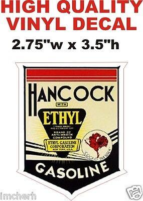 Vintage Style Hancock Ethyl Gasoline Oil Motor Gas Pump Decal  - The Best!