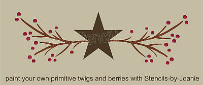 Primitive STENCIL Country Twigs Pip Berries Natural Branches Star Border signs