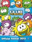 Club Penguin: Official Annual 2012 by Penguin Books Ltd (Hardback, 2011)