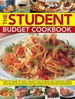 The Student Budget Cookbook: How to Serve Up Tasty, Healthy, Easy-to-make and Low-cost Dishes, with 200 Delicious Recipes Shown in 800 Step-by-step Photographs by Lucy Doncaster (Paperback, 2011)