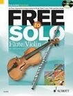 Free to Solo Flute / Violin: An Easy Approach to Improvising in Funk, Soul, Latin, Folk and Jazz Styles by Paul Harvey, Rob Hughes (Mixed media product, 2011)
