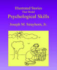 Illustrated Stories That Model Psychological Skills by Joseph M Strayhorn (Paperback / softback, 2003)