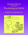 Illustrated Stories That Model Psychological Skills by Joseph M Strayhorn (Paperback / softback, 2003)