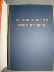 Electric motor repair shop problems solutions heller ebay Electric motor solutions