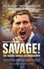 Savage!: The Robbie Savage Autobiography by Robbie Savage, Janine Self (Paperback, 2011)